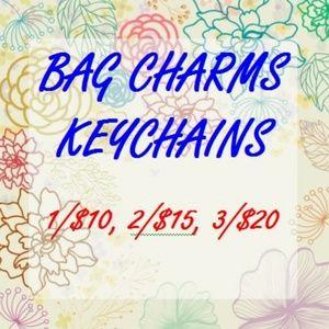 Bag Charm 1/$10, 2/$15  OR 3/$20